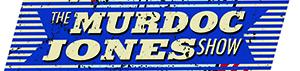 Murdoc Jones Show
